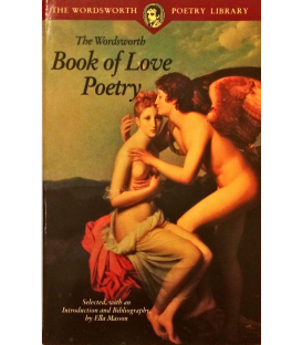 The Wordsworth Book of Love Poetry
