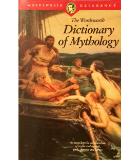 The Wordsworth Dictionary of Mythology