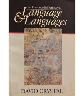 An Encyclopedic Dictionary of Language & Languages