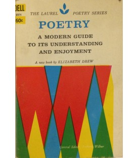 Poetry - A Modern Guide to its Understanding and Enjoyment