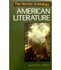 The Norton Anthology of American Literature Fourth Edition - 2 Volumes