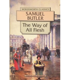 The Way of All Flesh - Samuel Butler